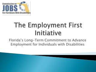 The Employment First Initiative