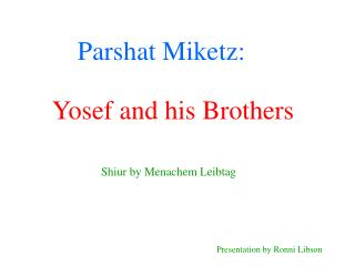 Parshat Miketz: