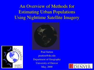 An Overview of Methods for  Estimating Urban Populations  Using Nighttime Satellite Imagery