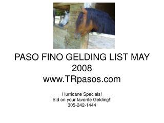PASO FINO GELDING LIST MAY 2008 TRpasos