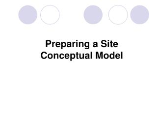 Preparing a Site Conceptual Model