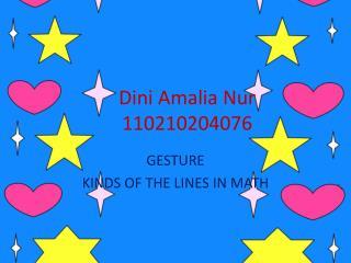 Dini Amalia Nur 110210204076