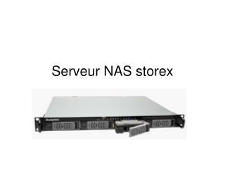 Serveur NAS storex
