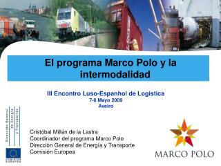 El programa Marco Polo y la intermodalidad