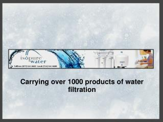 Isopure Water - Largest Water Filtration Equipment Suppliers
