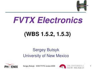FVTX Electronics (WBS 1.5.2, 1.5.3)