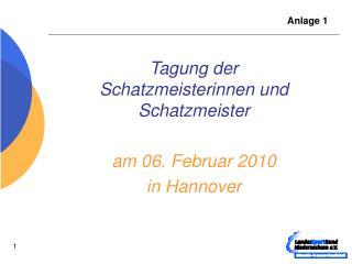 Tagung der Schatzmeisterinnen und Schatzmeister am 06. Februar 2010  in Hannover