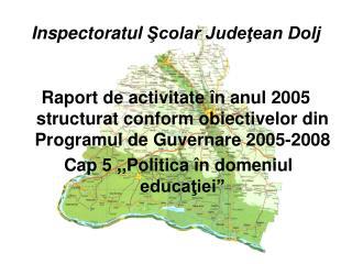 Inspectoratul  Şcolar Judeţean Dolj