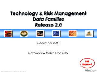 Technology & Risk Management Data Families Release 2.0