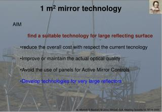1 m 2  mirror technology