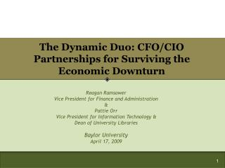 The Dynamic Duo: CFO/CIO Partnerships for Surviving the Economic Downturn