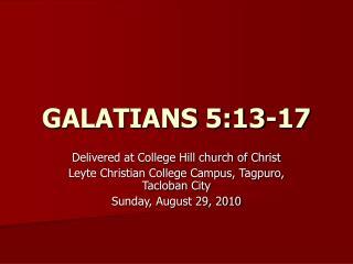 GALATIANS 5:13-17