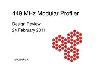 449 MHz Modular Profiler