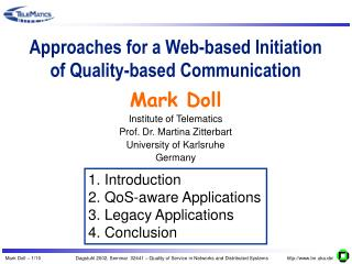 Approaches for a Web-based Initiation of Quality-based Communication