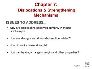 Chapter 7:   Dislocations & Strengthening Mechanisms