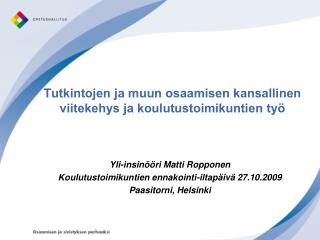 Tutkintojen ja muun osaamisen kansallinen viitekehys ja koulutustoimikuntien työ