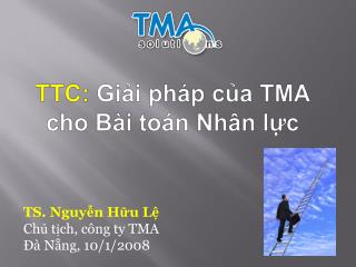 TS. Nguy?n H?u L? Ch? t?ch, c�ng ty TMA ?� N?ng, 10/1/2008