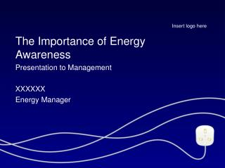 The Importance of Energy Awareness