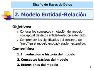 2. Modelo Entidad-Relaci�n