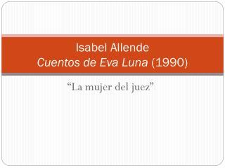 Isabel Allende Cuentos de Eva Luna 1990