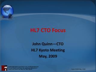 HL7 CTO Focus