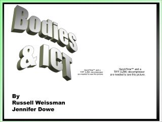Bodies & ICT