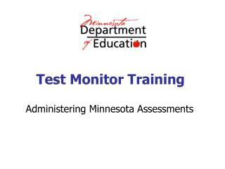 Test Monitor Training