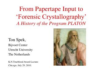 From Papertape Input to 'Forensic Crystallography' A History of the Program PLATON
