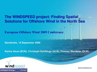 The WINDSPEED project: Finding  Spatial  Solutions for Offshore Wind in the North Sea