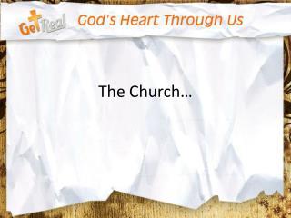 The Church…
