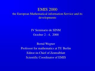 EMIS 2000 the European Mathematical information Service and its developments
