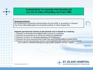 Inntakskriterier for pasienter med lårhalsbrudd som skal til videre behandling ved Fosen DMS