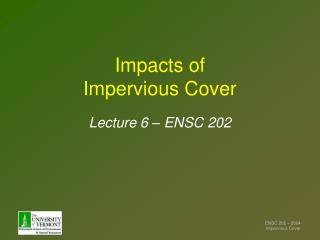 Impacts of  Impervious Cover