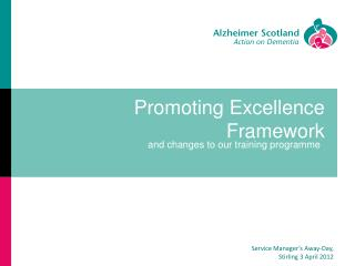 Promoting Excellence Framework