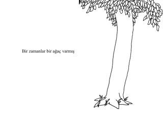 Bir zamanlar bir ağaç varmış