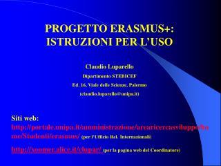 PROGETTO ERASMUS+:                       ISTRUZIONI PER L'USO Claudio Luparello