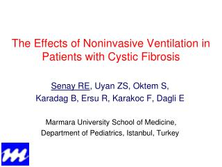 The  E ffects of  N oninvasive  V entilation in  P atients with  C ystic  F ibrosis