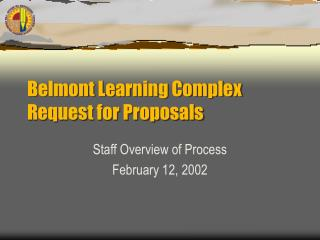 Belmont Learning Complex Request for Proposals