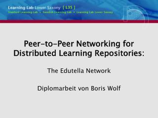 Peer-to-Peer Networking for Distributed Learning Repositories: