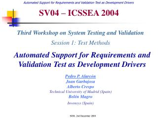 Automated Support for Requirements and Validation Test as Development Drivers