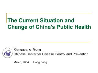 The Current Situation and Change of China's Public Health