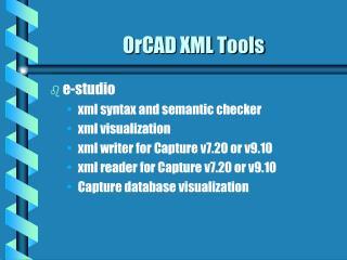OrCAD XML Tools