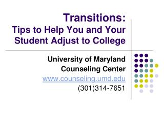 Transitions: Tips to Help You and Your Student Adjust to College