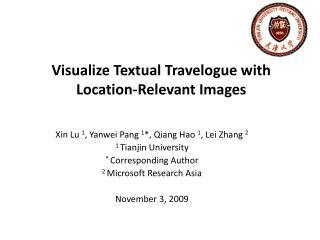 Xin Lu 1, Yanwei Pang 1, Qiang Hao 1, Lei Zhang 2 1 Tianjin University  Corresponding Author 2 Microsoft Research Asia