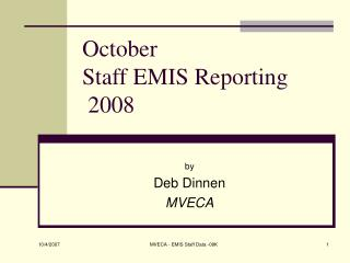 October Staff EMIS Reporting  2008