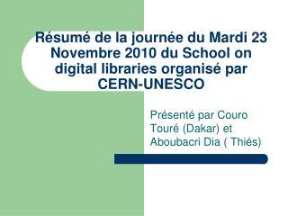 Présenté par Couro Touré (Dakar) et Aboubacri Dia ( Thiés)