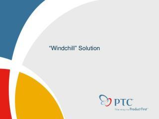 � Windchill � Solution
