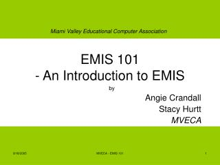 EMIS 101 - An Introduction to EMIS