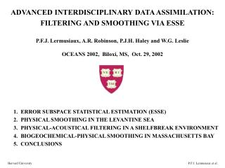 ADVANCED INTERDISCIPLINARY DATA ASSIMILATION: FILTERING AND SMOOTHING VIA ESSE