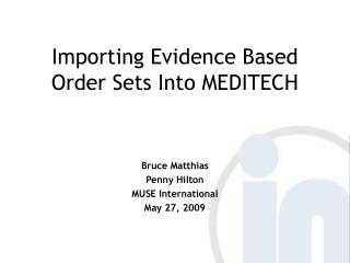 Importing Evidence Based Order Sets Into MEDITECH